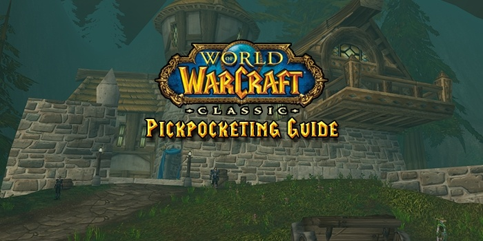 Classic WoW Pickpocketing Guide - Guides - Wowhead