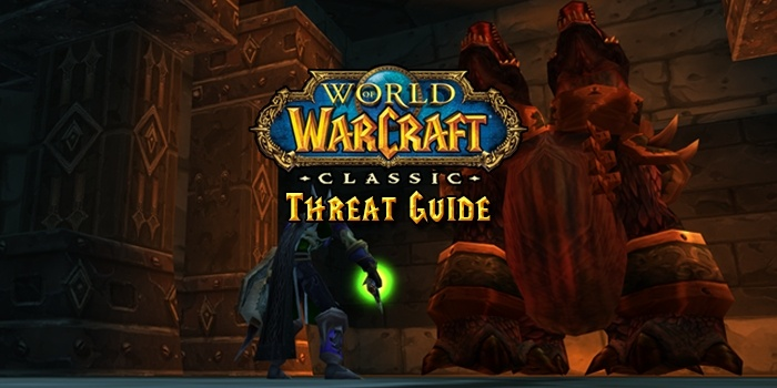 Classic WoW Threat Guide - Guides - Wowhead